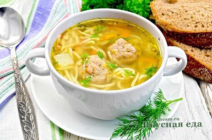 Классический рецепт супа с фрикадельками -с фото детский суп